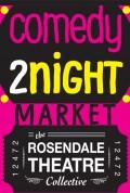 Rosendale Comedy 2 NightMarket