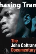 Music Fan Film Series Presents – Chasing Trane: John Coltrane Feature Documentary