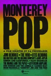 Music Fan Film Series Presents Monterey Pop (1967)