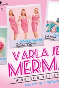 Big Gay Hudson Valley Presents Varla Jean Merman