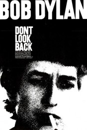 Music Fan Film Series Presents Bob Dylan: Dont Look Back (1967)