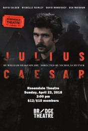 National Theatre Presents Julius Caesar by William Shakespeare