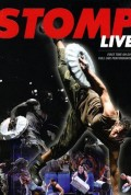 Dance Film Sunday Presents STOMP Live in HD with Afterglow Appearance by Joel Hanna and Dancers from The Vanaver Caravan's SummerDance on Tour