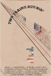 Music Fan Film Series Presents Two Trains Runnin'